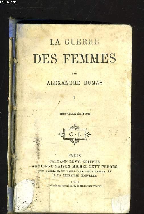 LA GUERRE DES FEMMES TOME 1