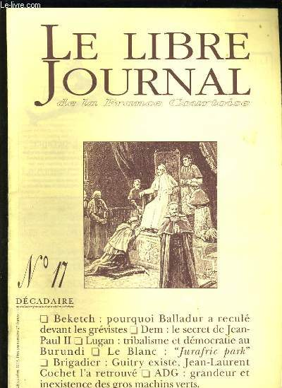 LE LIBRE JOURNAL DE LA FRANCE COURTOISE N°17 - BEKETCH : POURQUOI BALLADUR A RECULE DEVANT LES GREVISTES ? - DEM : LE SECRET DE JEAN-PAUL II