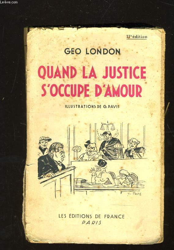QUAND LA JUSTICE S'OCCUPE D'AMOUR