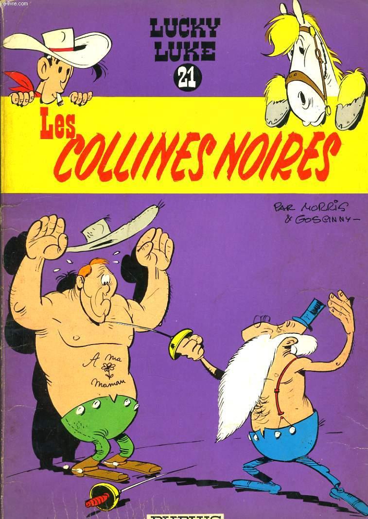 LUCKY LUKE N°21. LES COLLINES NOIRES
