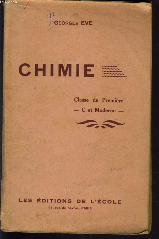 CHIMIE. CLASSE DE PREMIRE C ET MODERNE