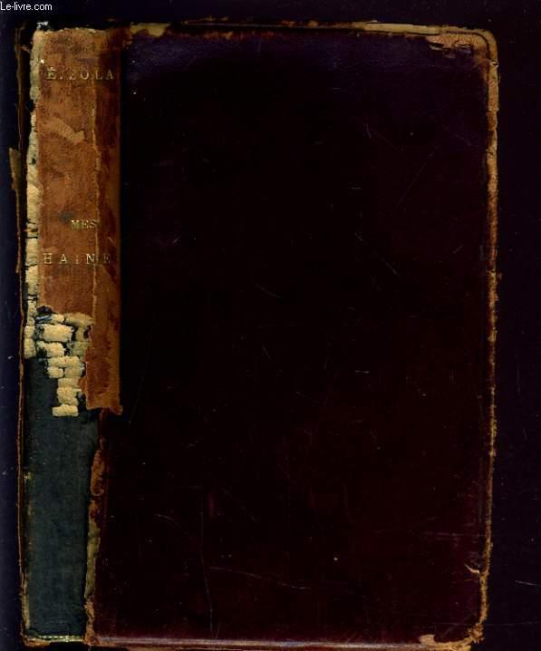 MES HAINES. CAUSERIES LITTERAIRES ET ARTISTIQUES. MON SALON (1866). EDOUARD MANET (ETUDE BIOGRAPHIQUE ET CRITIQUE)