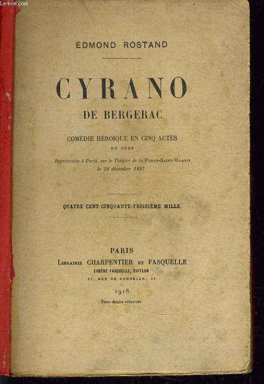 CYRANO DE BERGERAC. COMEDIE HEROÏQUE EN 5 ACTES EN VERS.