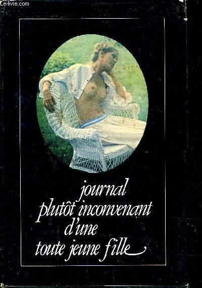 JOURNAL PLUTOT INCONVENANT D'UNE TOUTE JEUNE FILLE.
