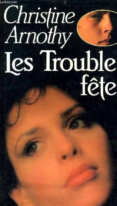 LES TROUBLE-FETE.