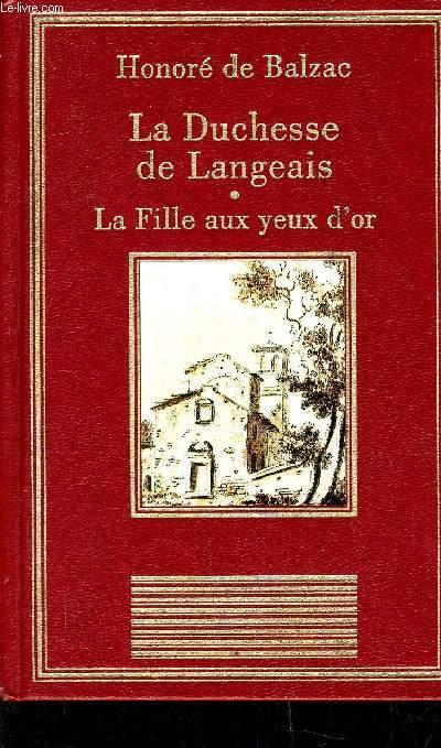 LA DUCHESSE DE LANGEAIS - LA FILLE AU YEUX D'OR.