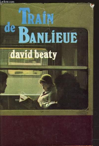 TRAIN  DE BANLIEUE.