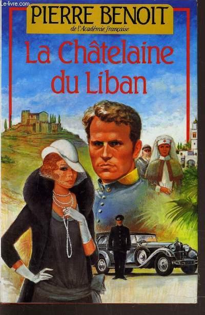 LA CHATELAINE DU LIBAN.