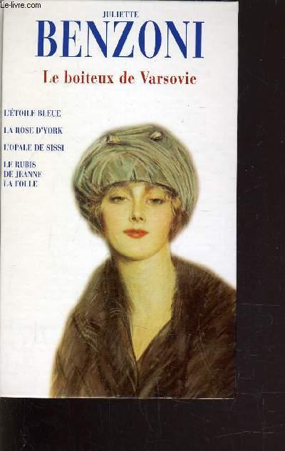 LE BOITEUX DE VARSOVIE - L'ETOILE BLEUE - LA ROSE D'YORK - L'OPALE DE SISSI - LE RUBIS DE JEANNE LA FOLLE.