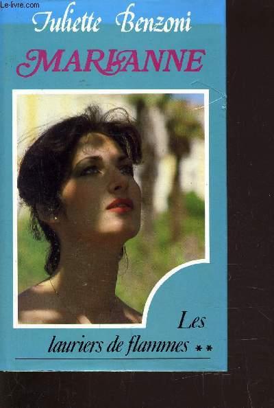 MARIANNE - LES LAURIERS DE FLAMMES TOME 2.