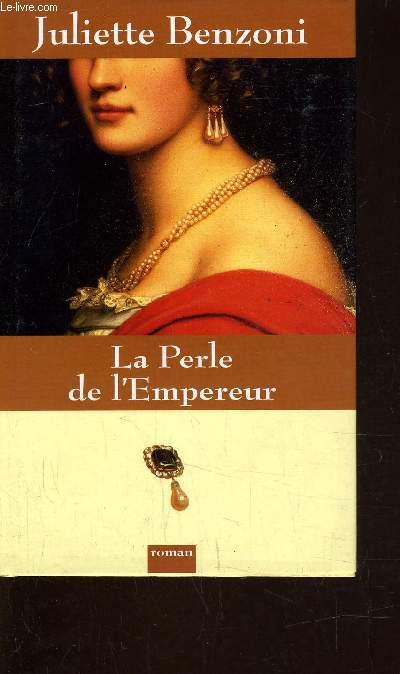 LA PERLE DE L'EMPEREUR.