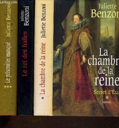 SECRET D'ETAT - TOME 1 : LA CHAMBRE DE LA REINE - TOME 2 : LE ROI DES HALLES - TOME 3 : LE PRISONNIER MASQUE.