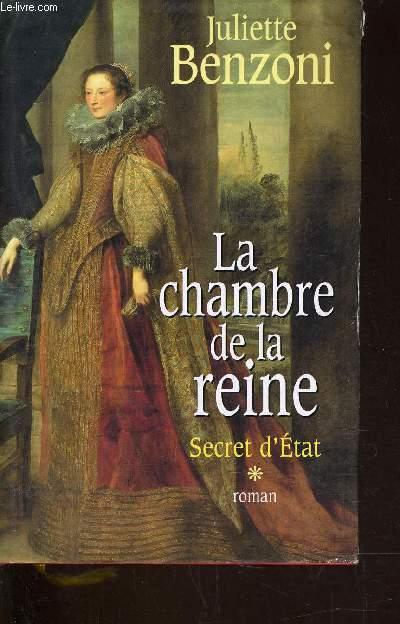 SECRET D'ETAT - TOME 1 : LA CHAMBRE DE LA REINE