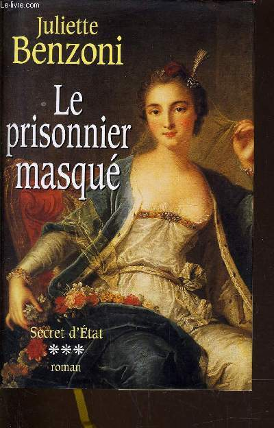 SECRET D'ETAT - TOME 3 : LE PRISONNIER MASQUE.