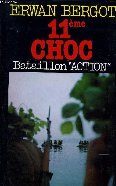 11 eme CHOC - BATAILLON