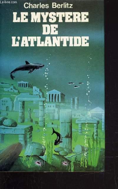LE MYSTERE DE L'ATLANTIDE.