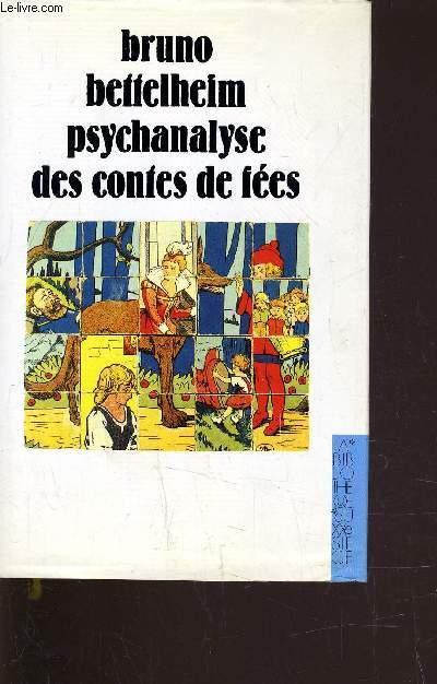 PSYCHANALYSE DES CONTES DE FEES.