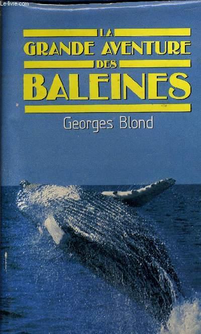 LA GRANDE AVENTURE DES BALEINES.