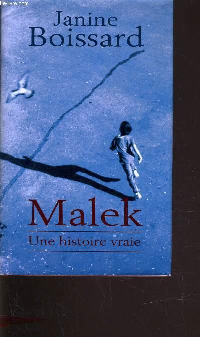 MALEK - UNE HISTOIRE VRAIE.