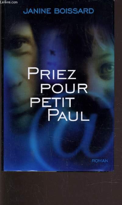 PRIEZ POUR PETIT PAUL.