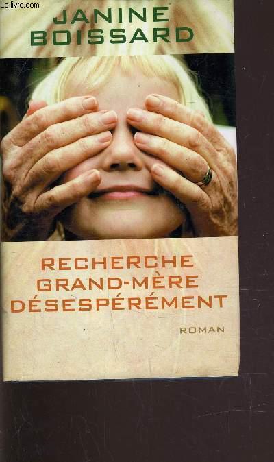 RECHERCHE GRAND-MERE DESESPEREMENT.