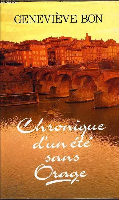 CHRONIQUE D'UN ETE SANS ORAGE.