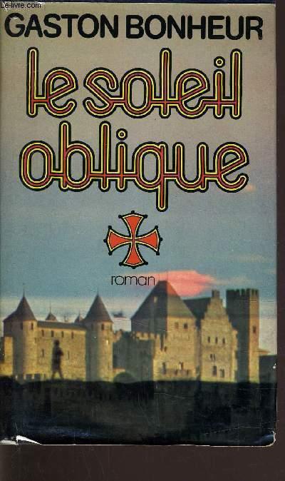 LE SOLEIL OBLIQUE.