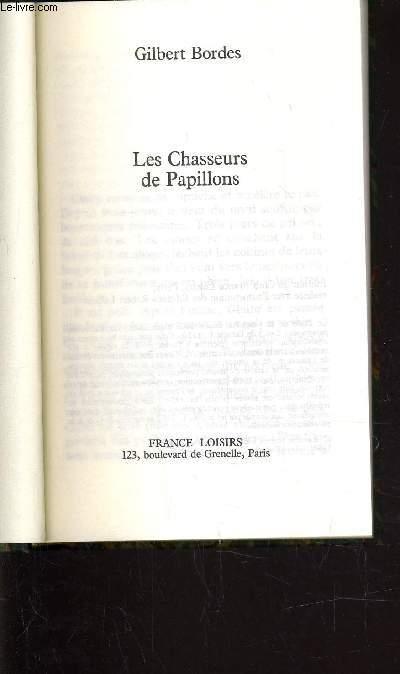 LES CHASSEURS DE PAPILLONS.