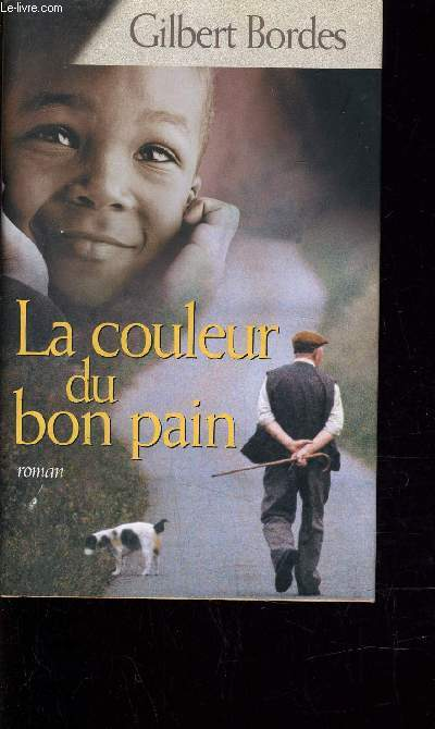 LA COULEUR DU BON PAIN.