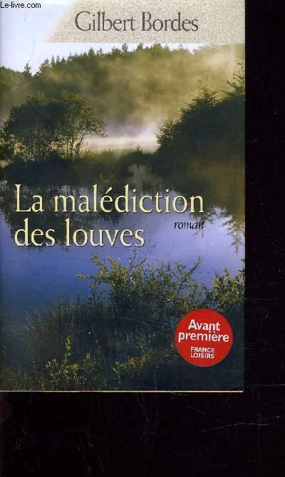 LA MALEDICTION DES LOUVES.
