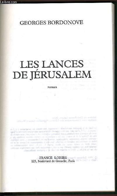 LES LANCES DE JERUSALEM.