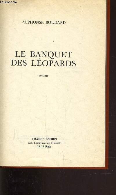 LE BANQUET DES LEOPARDS.