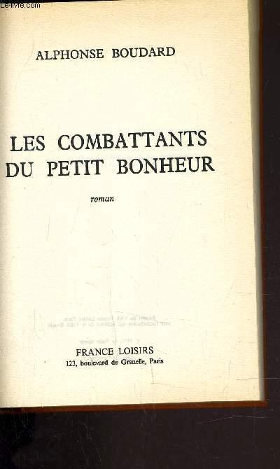LES COMBATTANTS DU PETIT BONHEUR.