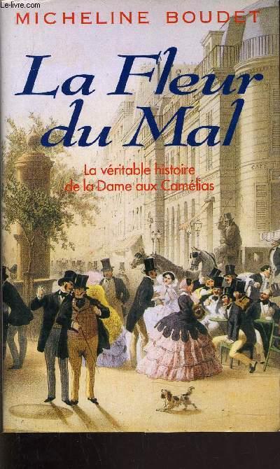 LA FLEUR DU MAL.