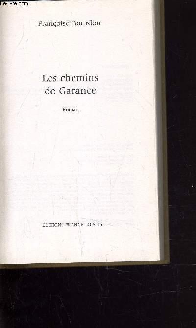 LES CHEMINS DE GARANCE.