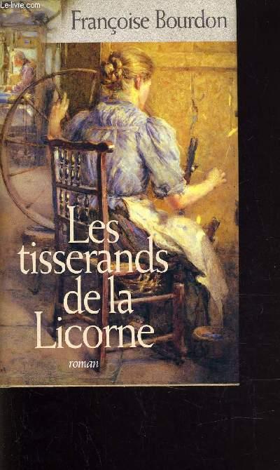 LES TISSERANDS DE LA LICORNE.