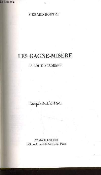 LES GAGNE-MISERE - TOME 4 : LA BOITE A LUMIERE.