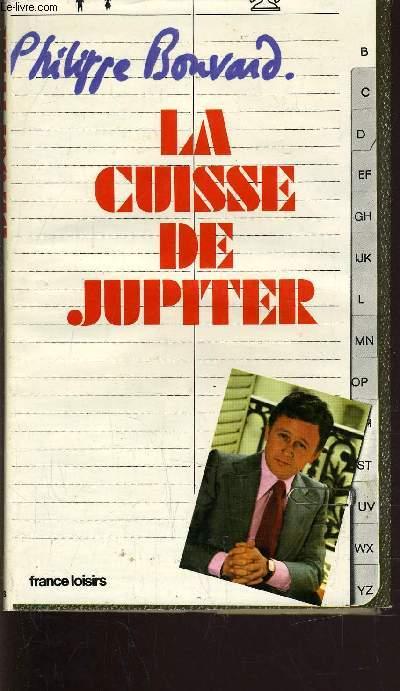 LA CUISSE DE JUPITER.