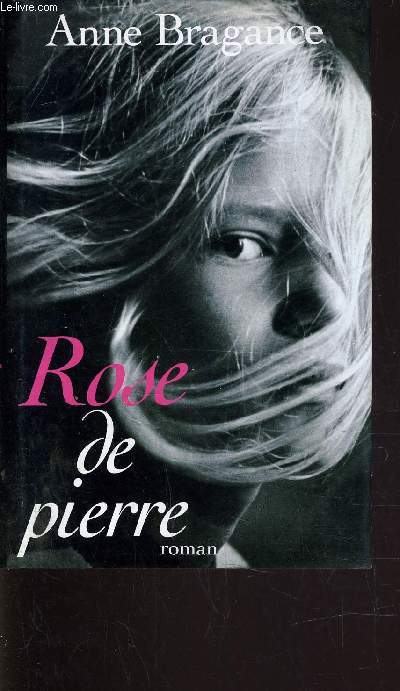 ROSE DE PIERRE.