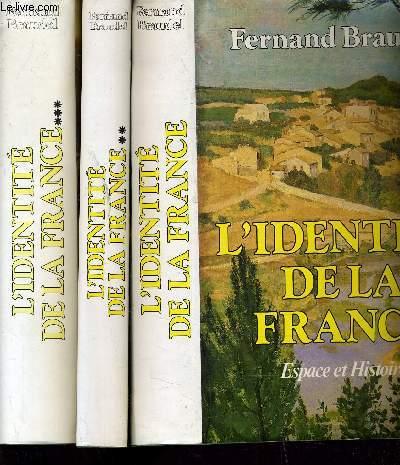 L'IDENTITE DE LA FRANCE - TOME 1 : ESPACE ET HISTOIRE - TOME 2 : LES HOMMES ET LES CHOSES - TOME 3 : LES HOMMES ET LES CHOSES 2.