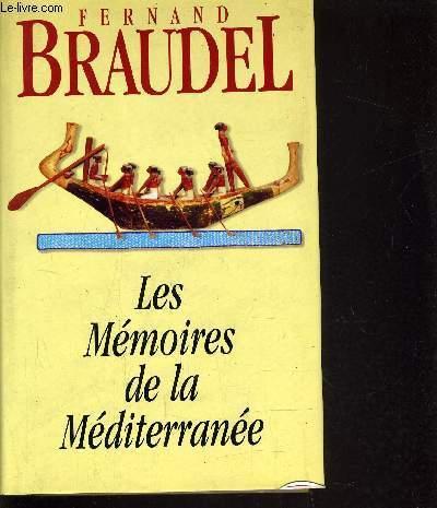 LES MEMOIRES DE LA MEDITERRANEE.