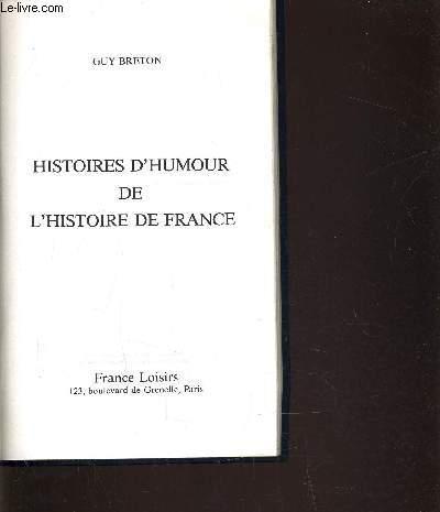 HISTOIRE D'HUMOUR DE L'HISTOIRE DE FRANCE.