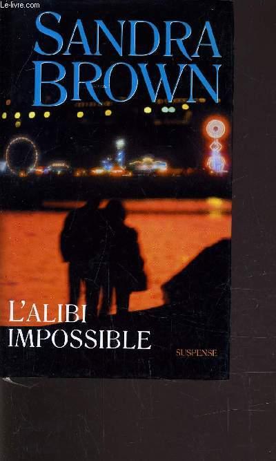 L'ALIBI IMPOSSIBLE.