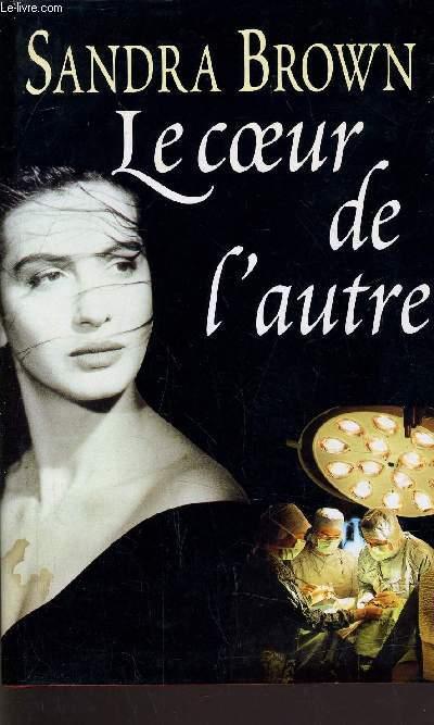 LE COEUR D L'AUTRE.