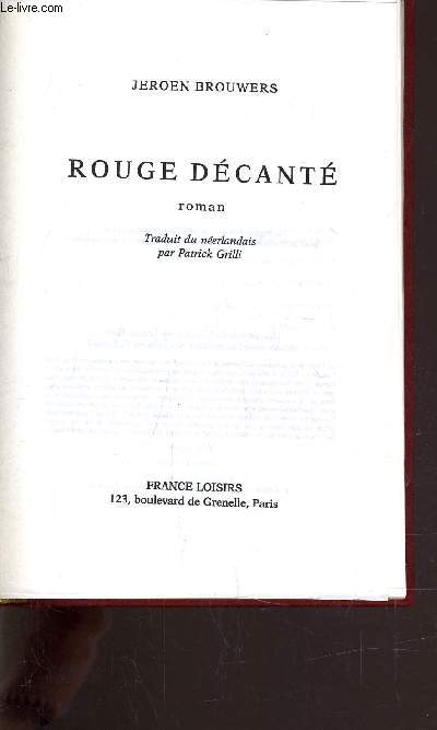 ROUGE DECANTE.