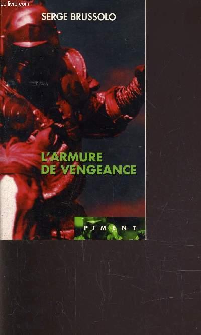L'ARMURE DE VENGEANCE.