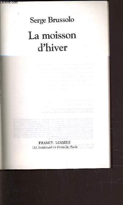 LA MOISSON D'HIVER.