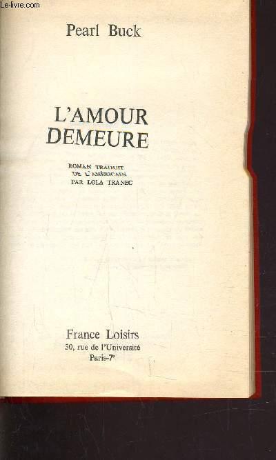 L'AMOUR DEMEURE.