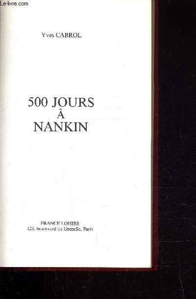500 JOURS A NANKIN.
