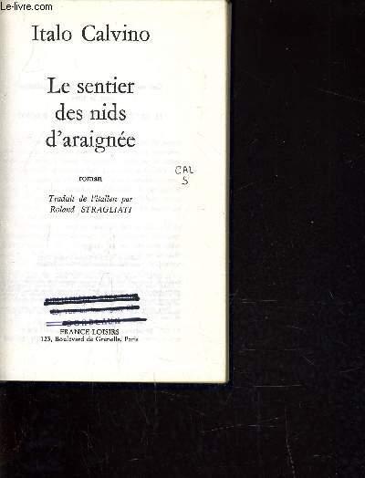 LE SENTIER DES NIDS D'ARAIGNEE.